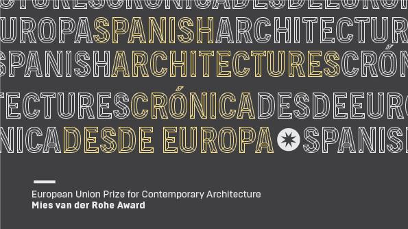"Próxima a inaugurarse ""Spanish Architectures. Crónica desde Europa"""