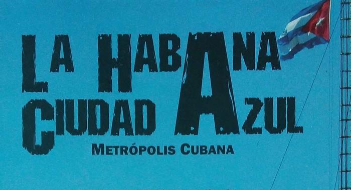 ¿Por qué el azul para La Habana?
