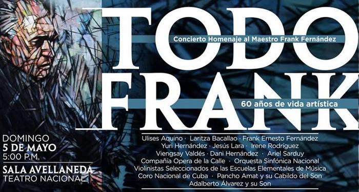 """""""Todo Frank"""", 60 años de buena música cubana"""