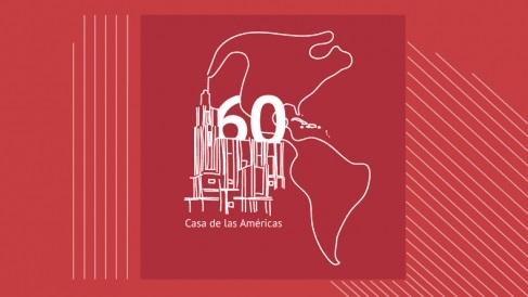 60 años de Casa de las Américas: una vida buena, fructífera, y solidaria