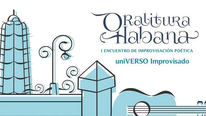 Dará inicio Primer Encuentro de improvisación poética Oralitura Habana