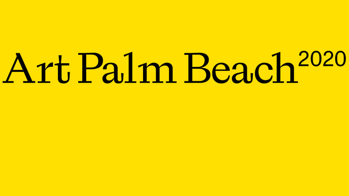 ArtPalmBeach 2020 Announces Exhibitors and Curatorial Sections    ​