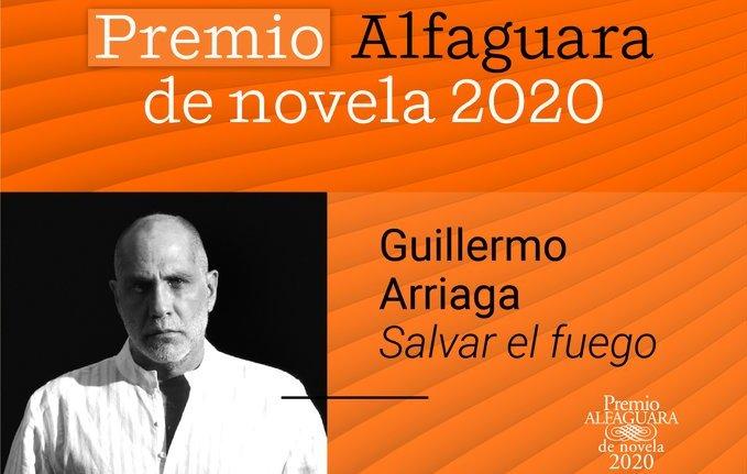 El Premio Alfaguara 2020 para Guillermo Arriaga