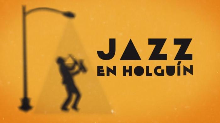 Convocan al Primer Festival y Concurso Jazz en Holguín
