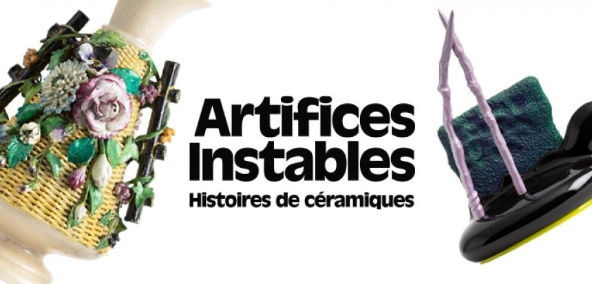 Artifices instables: Stories of ceramics