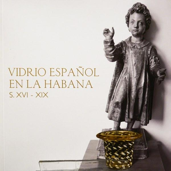 Vidrio español en La Habana