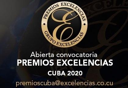 Grupo Excelencias abre convocatoria a sus Premios Cuba 2020