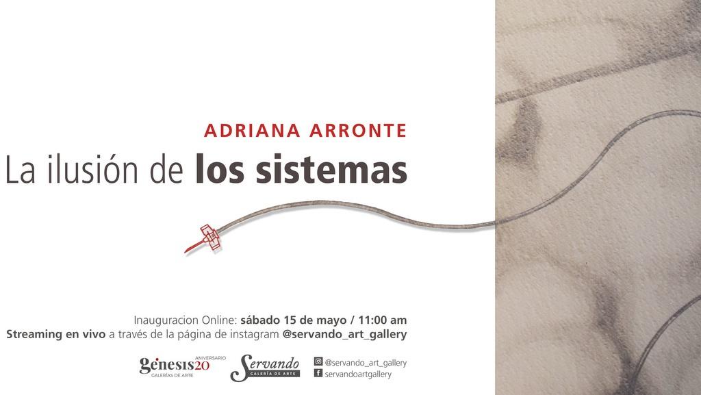 """Adriana Arronte propone """"La Ilusión de los Sistemas"""""""
