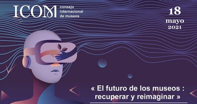 Día Internacional de los Museos con mirada al futuro