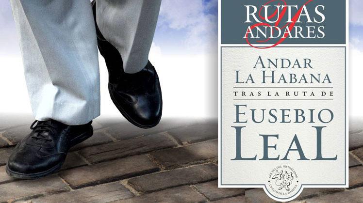 Rutas y Andares: Recordando a Eusebio Leal