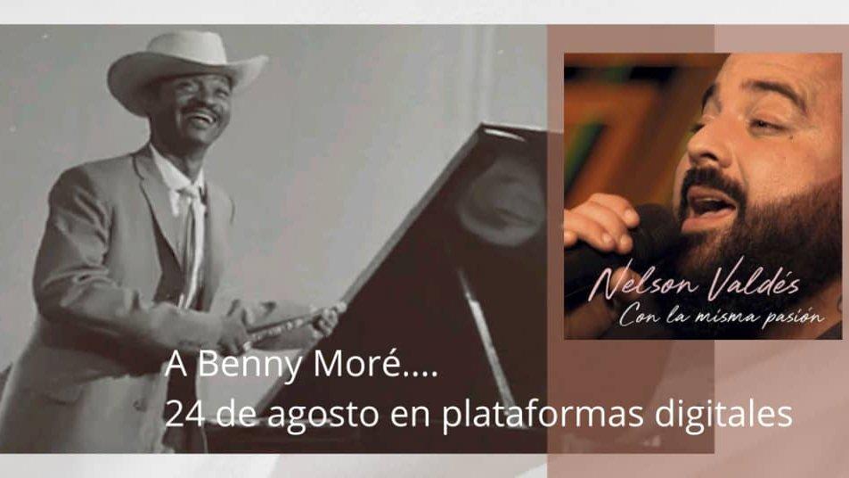 """Cantarle a Benny Moré """"Con la misma pasión"""""""