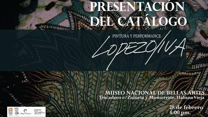 Presentarán Catálogo Pintura y Performance de Manuel López Oliva