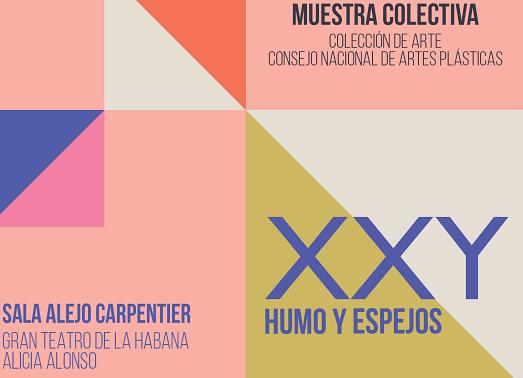 """La muestra """"XXY. Humo y Espejos"""" puede visitarse en La Habana"""