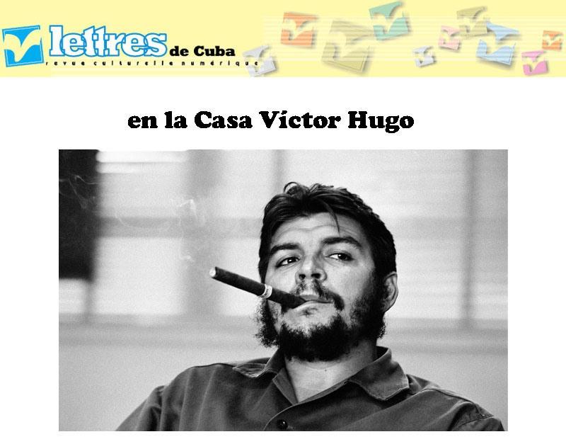 Lettres de Cuba on line en la Casa Víctor Hugo