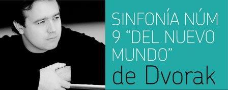 La genial Sinfonía del Nuevo Mundo llega al Auditorio de la mano de Fundación Excelentia