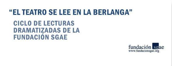 Seleccionados los seis autores que participarán en 'El teatro se lee en la Berlanga'