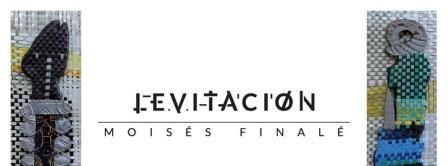 Muestra personal Levitación del artista Moisés Finalé en la Galería Orígenes