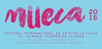 MUECA - El Festival Internacional de Arte en la Calle regresa del 12 al 15 de mayo a Puerto de la Cruz