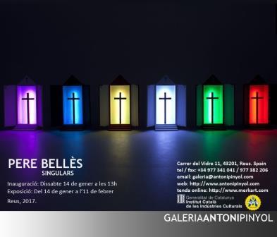 "Antoni Pinyol Gallery. Pere Bellès ""Singulares"""