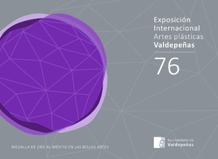 Convocatoria de la 76 Exposicion Internacional de Artes Plasticas de Valdepenas
