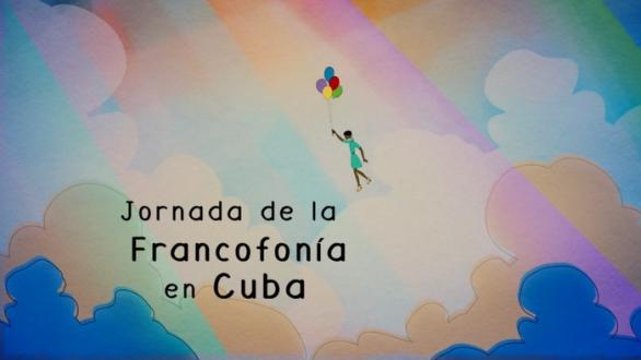 March: Francophonie Month in Cuba