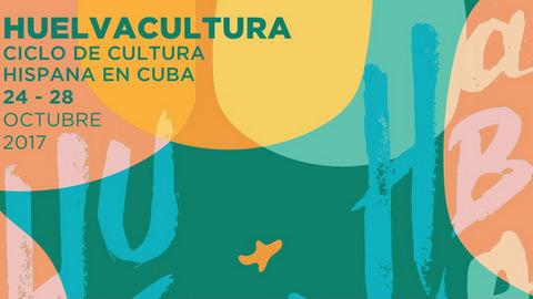 Cultura de Huelva aterriza en La Habana